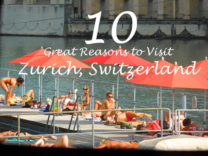 Top 10 Things to do in Zurich Switzerland