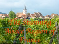 alsace region of france, The-Alsace-Region-of-France, Hot-Spot-Travel-Destination