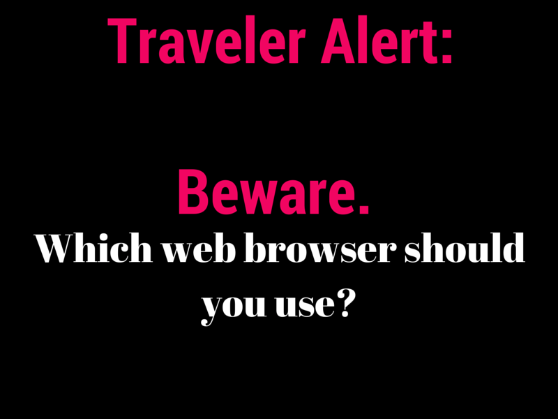 Traveler Alert: Which Web Browser Should you Use to Save Money?