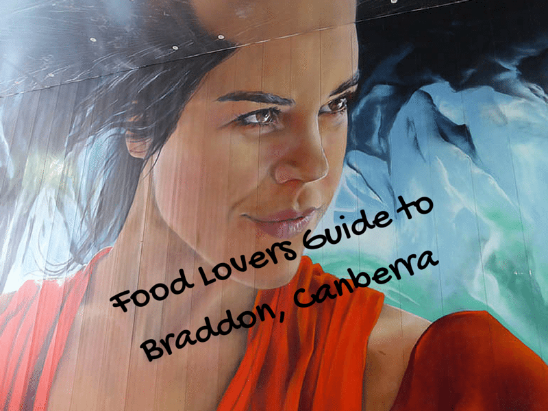 Food Lovers Guide to Braddon, Canberra