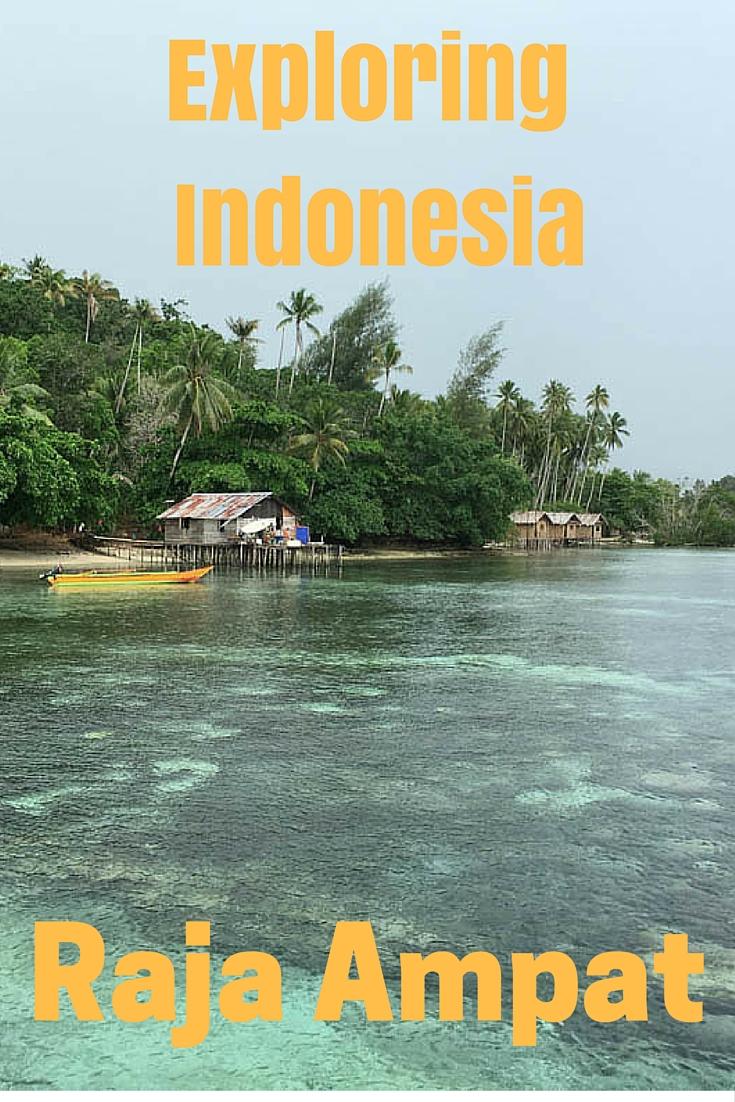 Exploring-Indonesia-raja-ampat
