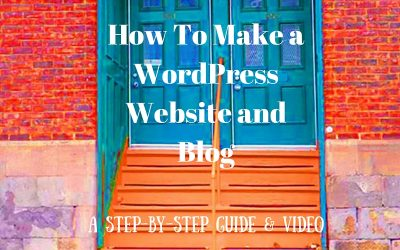 How To Make a WordPress Website and Blog – 2016