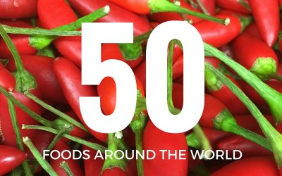 50 Must Try Foods from Around the World