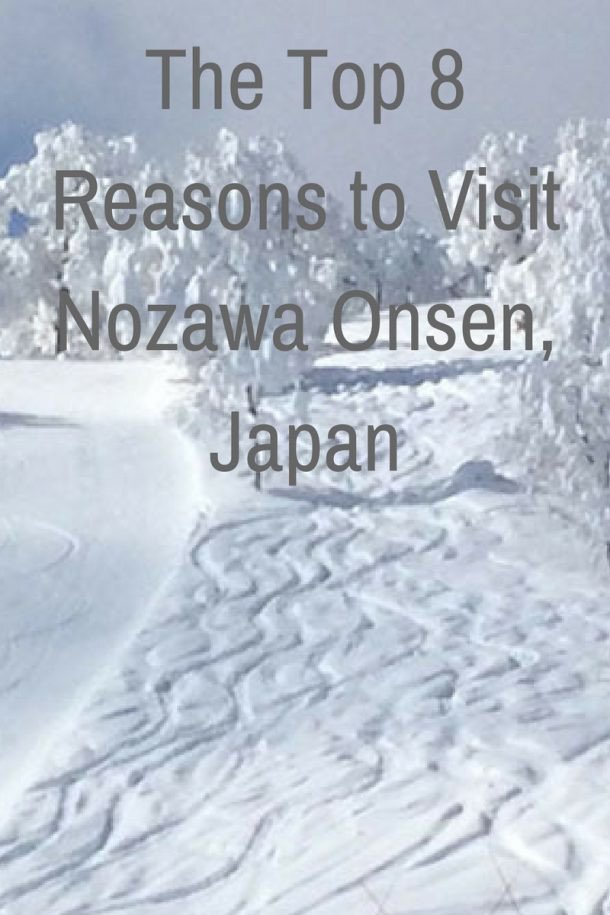 The-Top-8-Reasons-to-Visit-Nozawa-Onsen-Japan
