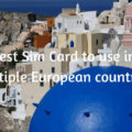 est Sim Card to use in Multiple European countries