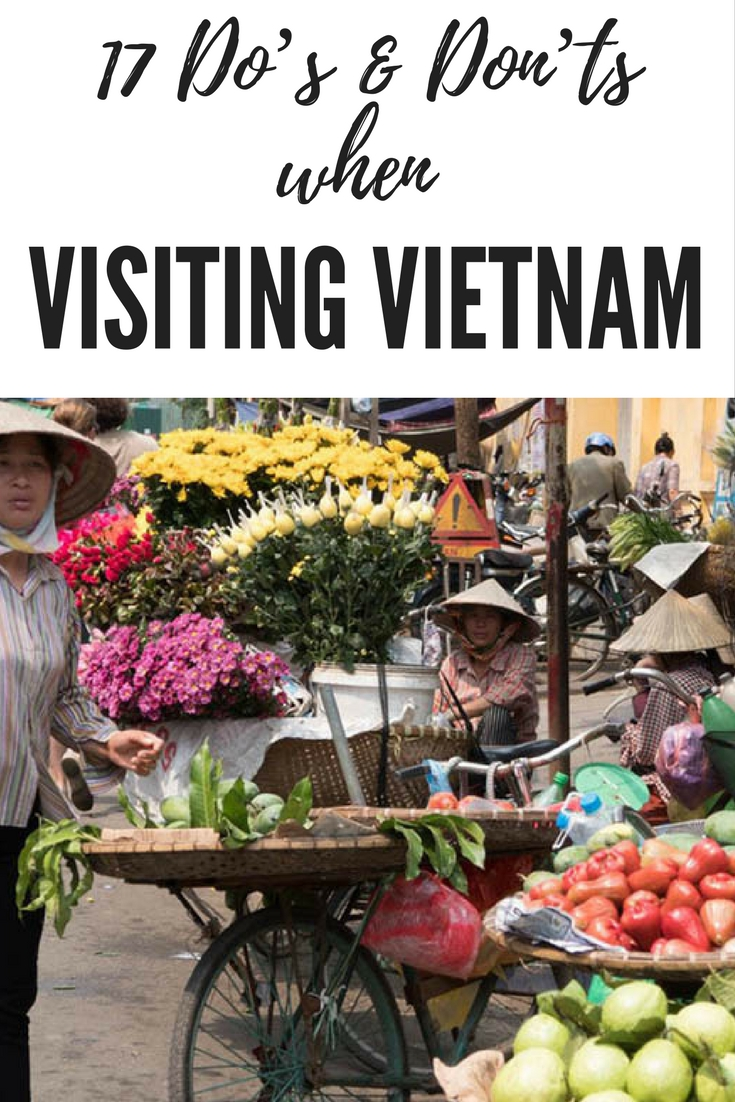 17 Do's & Don'ts when Visiting Vietnam
